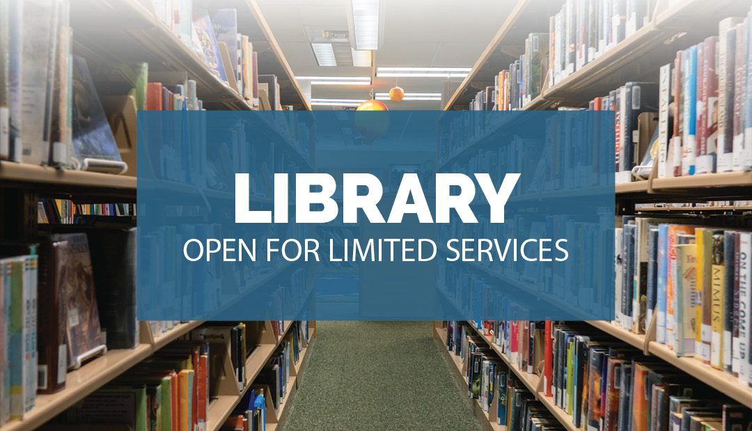 Library Open for Limited Services
