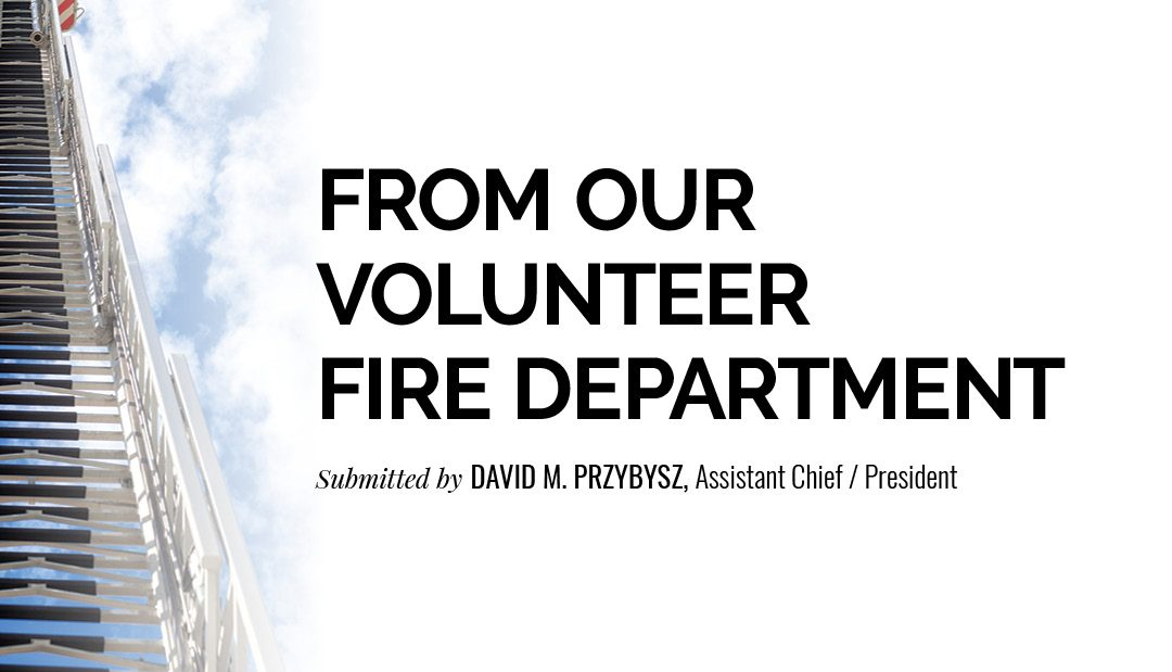 From Our Volunteer Fire Department