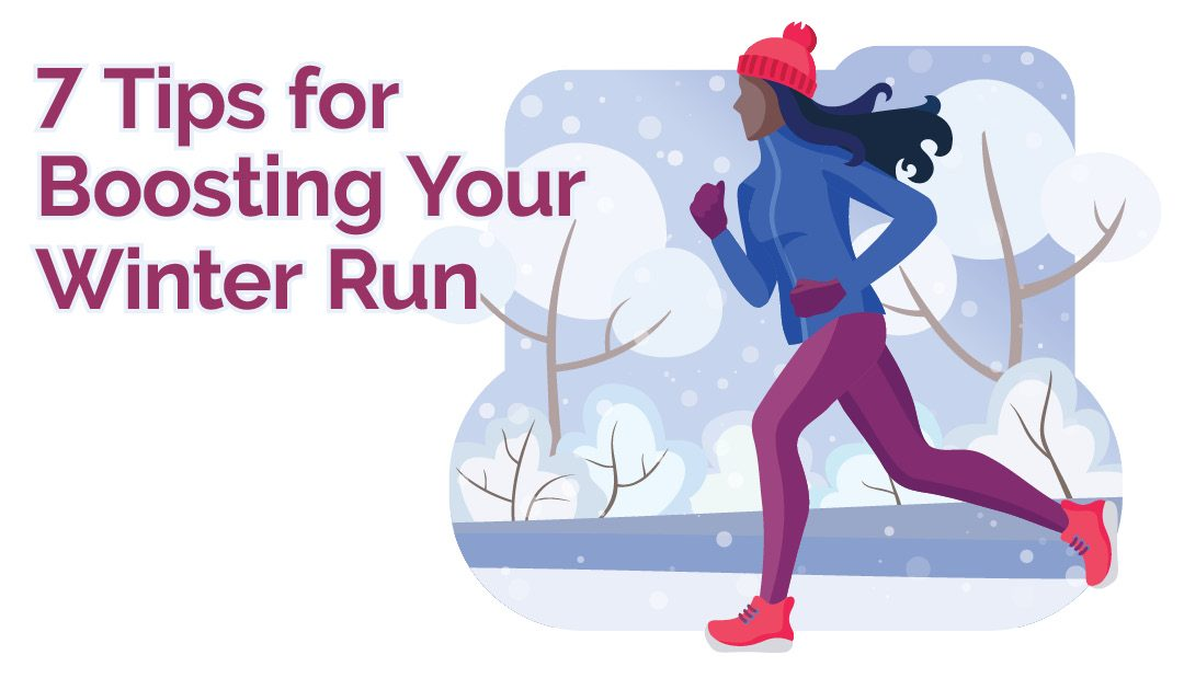 7 Tips for Boosting Your Winter Run