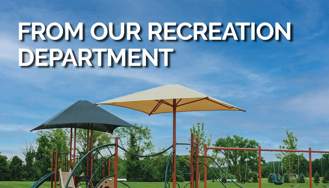 From Our Recreation Department